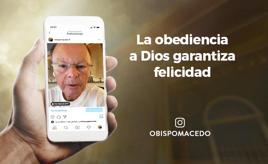 La obediencia a Dios garantiza felicidad