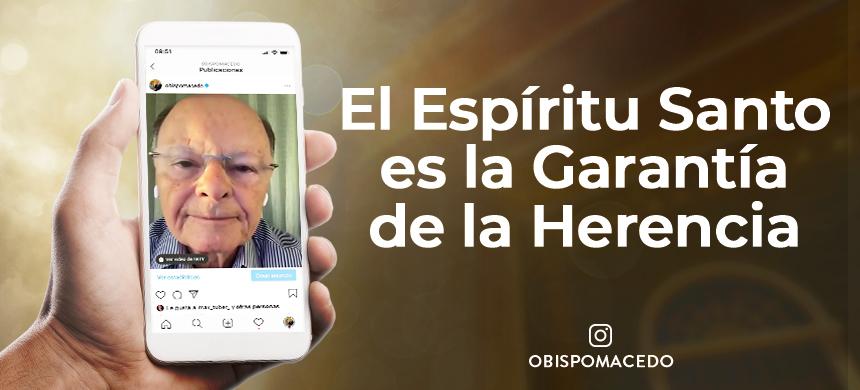 El Espíritu Santo es la Garantía de la Herencia