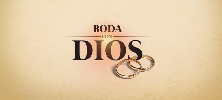 ¿Por qué Dios se quiere casar contigo?