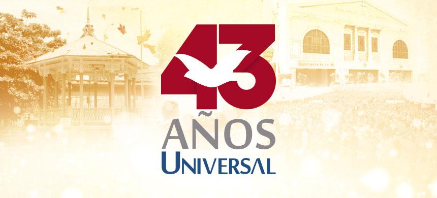 43 años de la Universal