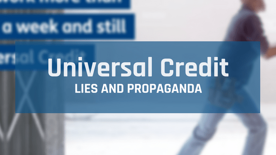 Banner of Univeral Credit - Lies and Propaganda