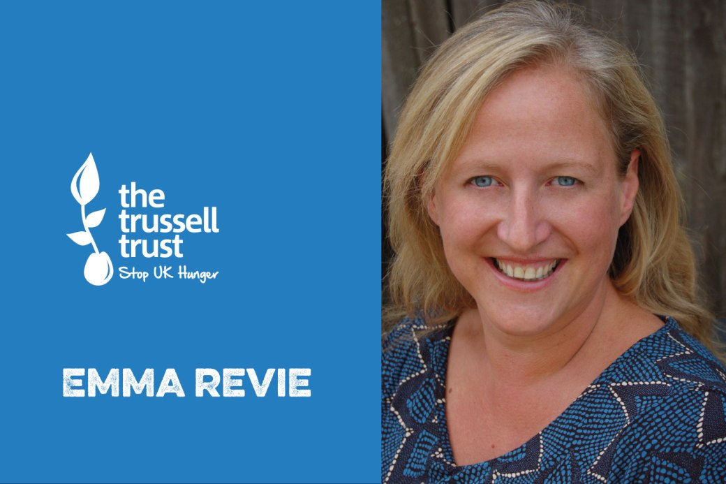 Chief Executive of The Trussell Trust Emma Revie