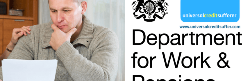 Man looking worried with DWP logo beside him and Universal Credit Sufferer logo