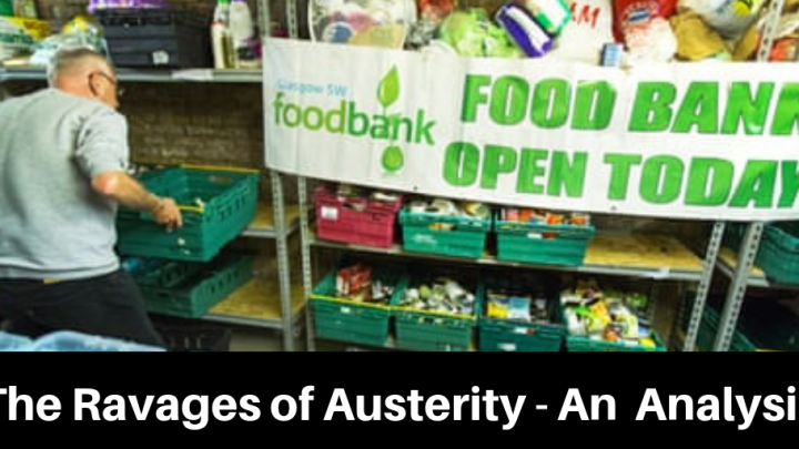 The Ravages of Austerity – An Analysis