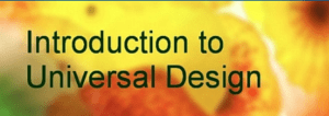 Title of course: introduction to universal design, yellow and orange blurred coloured background with dark blue text.