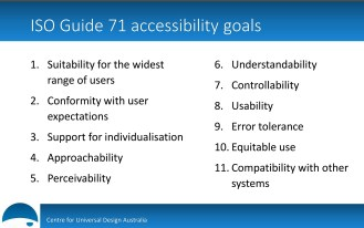 The ISO Guide 71 eleven goals of accessibility.