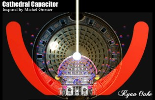 Cathedral_Capacitor