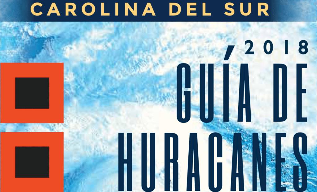 La Guía de Huracanes de Carolina del Sur ahora está disponible en español