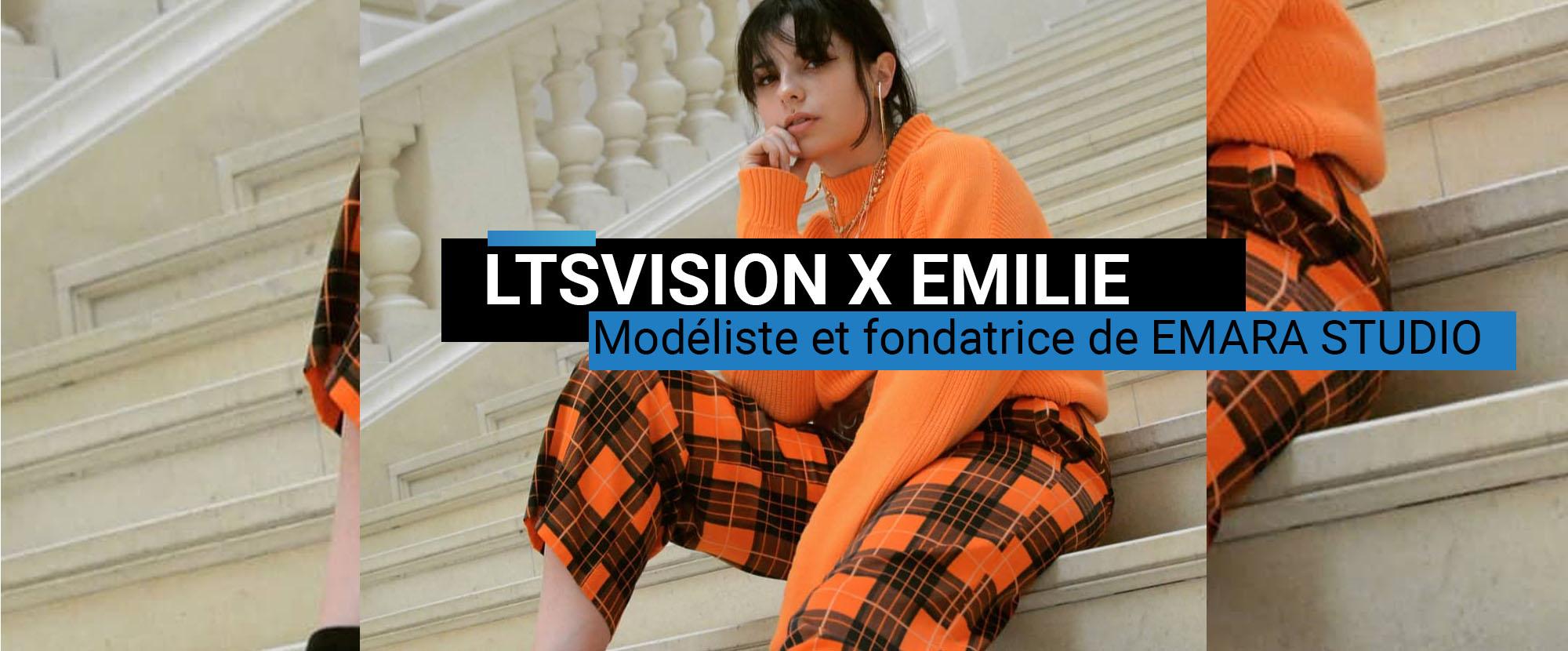 LTSVISION de LAETUS Emilie sombreidiote modeliste et EMARA STUDIO