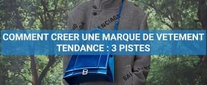 Read more about the article Comment créer une marque de vêtement tendance : 3 pistes