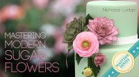 Review of Mastering Sugar Flowers Nicholas Lodge Craftsy Class