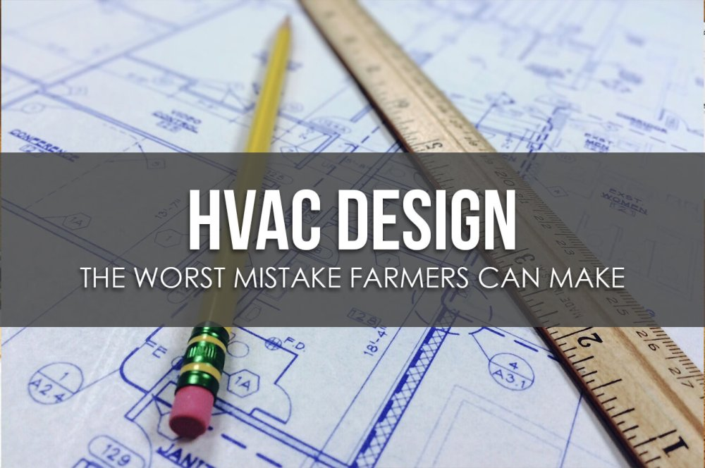 medium resolution of the worst mistake a farmer can make in hvac design