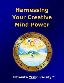Harnessing Your Creative Mind Power - Creativity - Quick Overview - University for Successful Living