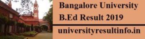 Bangalore University B.Ed 1st Sem Result,Bangalore University B.Ed 2nd Sem Result,Bangalore University B.Ed 4th Sem Result