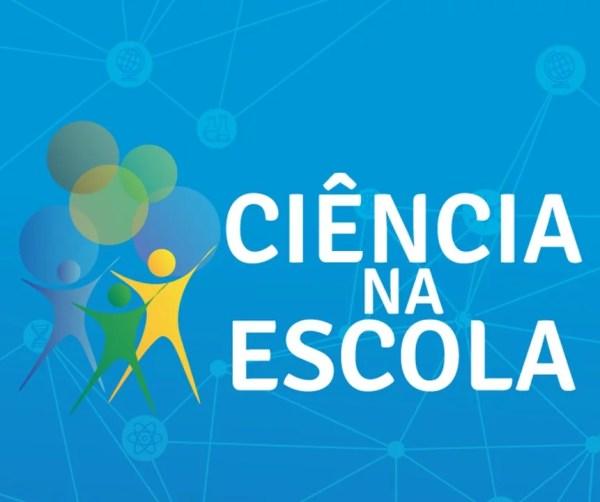 Conheça O Programa Ciência na Escola