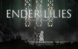 Ender Lilies CAPA - O Que Esperar De ENDER LILIES: Quietus of the Knights?