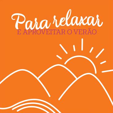 Playlist de verão: músicas para relaxar e aproveitar a estação mais quente do ano!