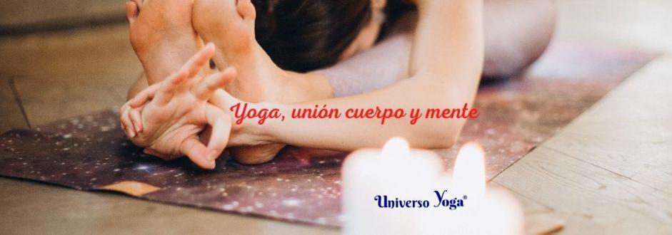 Yoga es unión cuerpo y mente