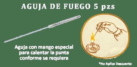 AGUJAS DE FUEGO 5 PZS.