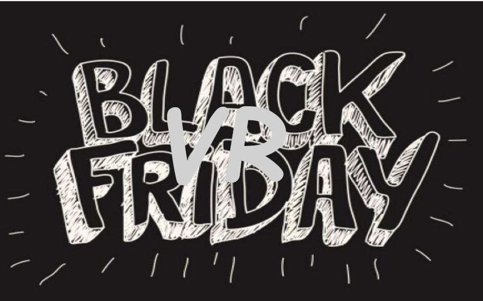 Black Friday vr