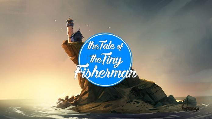 Tale of The Tiny Fisherman