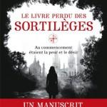 Deborah Harkness, Le Livre perdu des sortilèges (All Souls/Le Livre perdu des sortilèges #1)