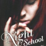 C.J. Daugherty, Night School (Night School #1)