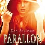 Dee Shulman, Parallon (Parallon #1)