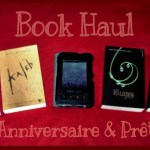 Book Haul : Edition spéciale «Anniversaire» et prêts