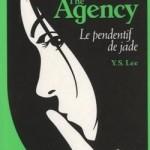 Y.S. Lee, Le Pendentif de Jade (The Agency #1)