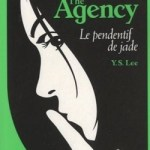 Y.S. Lee, Le Pendentif de Jade (The Agency #1)