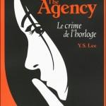 Y.S. Lee, Le Crime de l'horloge (The Agency #2)