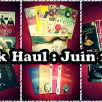 Book Haul : Juin 2013