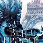 En novembre, plongez dans le Paris de la Belle Epoque !
