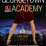 Jessica K. Etting, Alyssa E. Schwartz, Georgetown Academy : Book One (Georgetown Academy #1)
