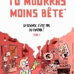 Marion Montaigne, Tu Mourras Moins Bête, Tome 1 : La Science, c'est pas du cinéma