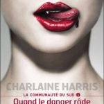 Charlaine Harris, La Communauté du Sud (vol . 1 et 2)