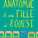 Andrea Portes, Anatomie d'une fille à l'ouest