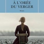 À l'orée du verger, de Tracy Chevalier