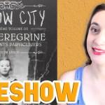 LIVESHOW: Hollow City (Miss Peregrine et les enfants particuliers #2), de Ransom Riggs