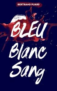 bleu-blanc-sang-tome-1