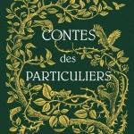 Contes des Particuliers (Miss Peregrine #0,5), de Ransom Riggs