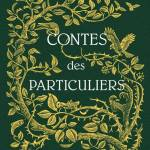 Contes des Particuliers (Miss Peregrine #0,5), de Ransom Riggs