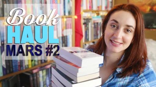 Book Haul Mars 2017 Part. 2