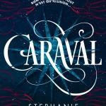 Caraval (tome 1), de Stephanie Garber