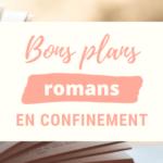 Bons plans ebooks gratuits en confinement : les romans