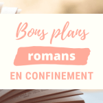 Bons plans ebooks gratuits en confinement : les romans