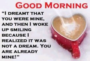 Good Morning Quotes for Her, Good Morning Thoughts for Him (25 Motivation Quotes, Love Words and Today in History)