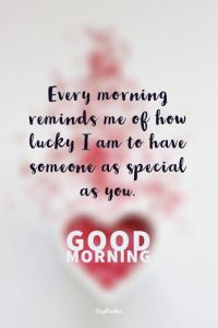 Good Morning Quotes for Her: 14 Love Quotes and Inspirational Words.