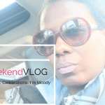 Weekend Vlog – Late Nights. Celebrations. I'm Moody